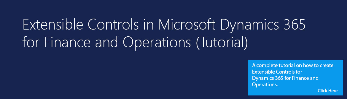 Tutorial on Extensible Controls in Microsoft Dynamics 365 for Finance and Operations