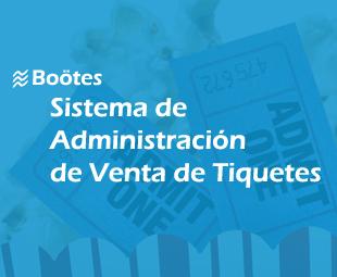 Sistema de Administración de Venta de Tiquetes Boötes