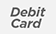 Debit Card